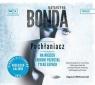 Pochłaniacz (audiobook) Bonda Katarzyna