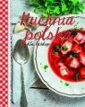 Kuchnia polska dla każdego
