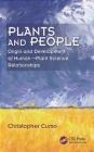 Plants and People Christopher Cumo
