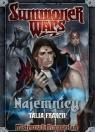 Summoner Wars: Talia Frakcji Najemnicy Wiek: 9+ Colby Dauch
