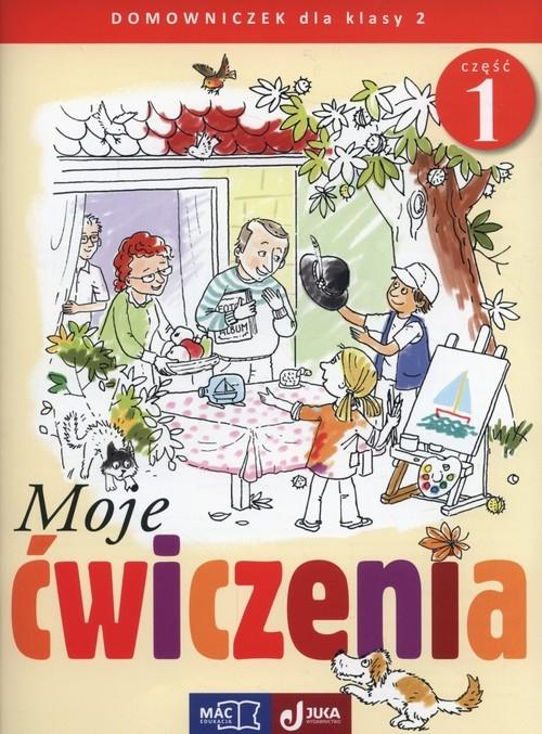 Moje ćwiczenia 2 Domowniczek Część 1 Faliszewska Jolanta, Lech Grażyna