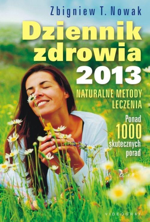 Dziennik zdrowia 2013 Nowak Zbigniew T.