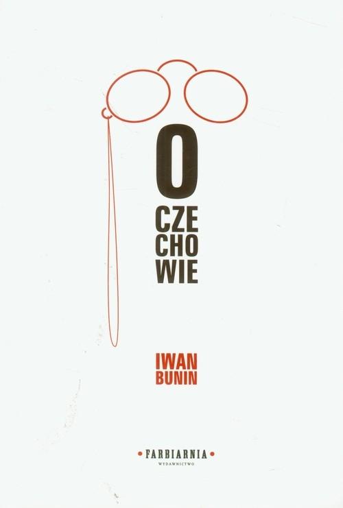 O Czechowie Bunin Iwan