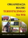 Organizacja ruchu turystycznego na wsi Beata Mikuta, Krystyna Żelazna