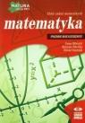 Matematyka Matura 2015 Zbiór zadań maturalnych Poziom rozszerzony Ołtuszyk Irena, Polewka Marzena, Stachnik Witold