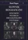 Słownik biograficzny oficerów polskich drugiej połowy XVII wieku