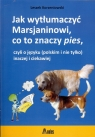 Jak wytłumaczyć Marsjaninowi co to znaczy pies