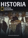 Historia National Geographic tom 16 Splendor Bizancjum