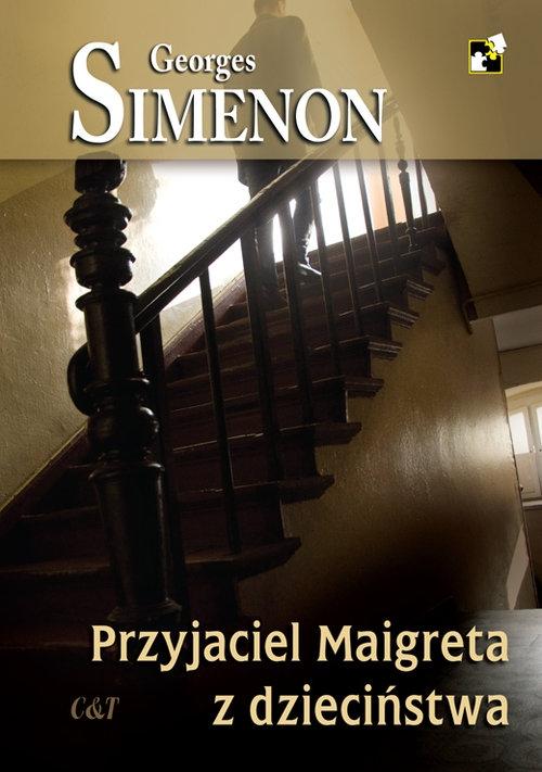 Przyjaciel Maigreta z dzieciństwa Simenon Georges