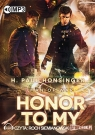 Honor to my 	 (Audiobook) Honsinger Paul H.