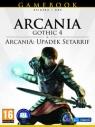 Gamebook Arcania Gothic 4 + Upadek Setarrif