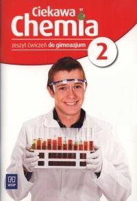Ciekawa chemia. Zeszyt ćwiczeń. Gimnazjum. Część 2. Smolińska Janina, Gulińska Hanna
