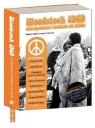 Woodstock 1969 Najpiękniejszy weekend XX wieku