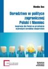 Doradztwo w polityce zagranicznej Polski i Niemiec Inspiracje dla Polski Sus Monika