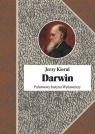 Darwin czyli pochwała faktów Kierul Jerzy