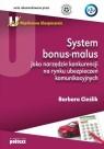 System bonus-malus jako narzędzie konkurencji na rynku ubezpieczeń Cieślik Barbara