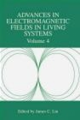 Advances in Electromagnetic Fields in Living Systems v 2 Lin