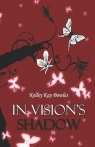 In Vision's Shadow Bowles Kelley  Kay