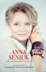 Anna Seniuk. Nietypowa baba jestemw rozmowie z córką Magdaleną Seniuk Anna