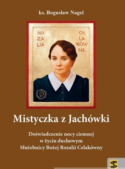 Mistyczka z Jachówki Nagel Bogusław