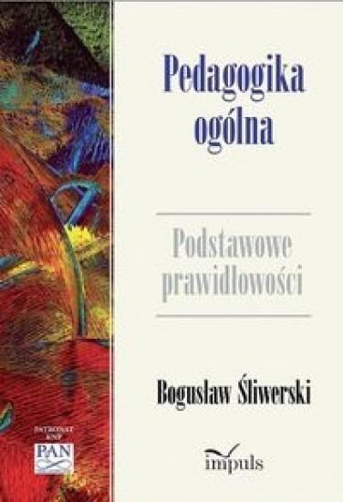 Pedagogika ogólna Śliwerski Bogusław