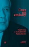 Czas na zmiany Rozmowa z Jarosławem Kaczyńskim Kaczyński Jarosław, Bichniewicz Michał, Rudnicki Piotr M.