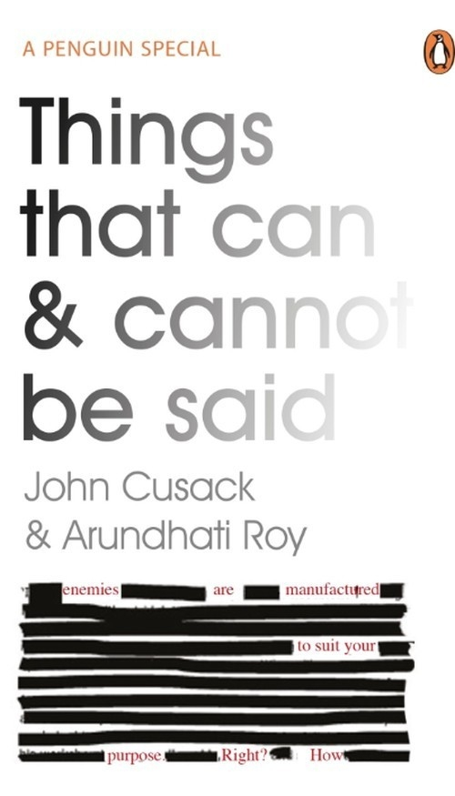 Things That Can and Cannot be Said Cusack John, Roy Arundhati