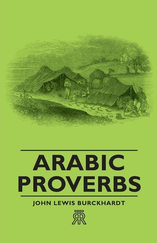 Arabic Proverbs Burckhardt John Lewis