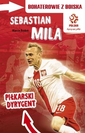 PZPN. Sebastian Mila. Piłkarski Dyrygent Marcin Rosłoń