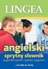 Angielsko-polski polsko-angielski sprytny słownik nie tylko do szkoły
