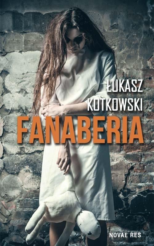 Fanaberia Kotkowski Łukasz