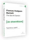 The Secret Garden / Tajemniczy ogród (ze słownikiem) Burnett Frances Hodgson