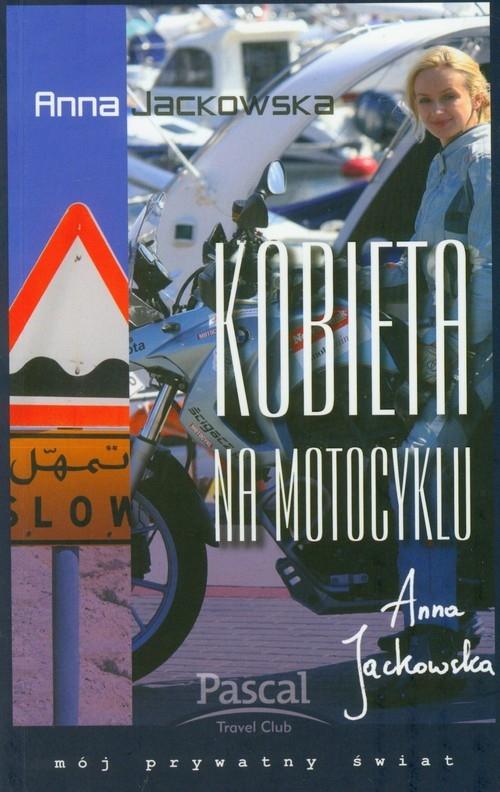 Kobieta na motocyklu Jackowska Anna