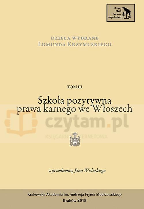 Dzieła Wybrane Edmunda Krzymuskiego Tom 3 Krzymuski Edmund
