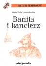 Banita i kanclerz Maria Zofia Lewandowska