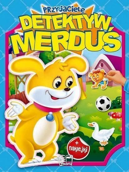 Przyjaciele Detektyw Merduś + naklejki