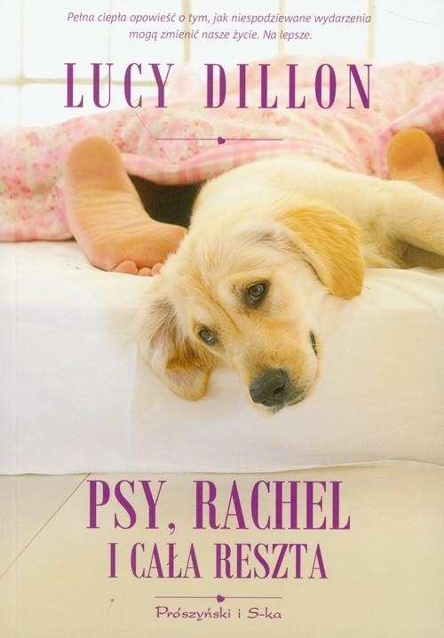 Psy, Rachel i cała reszta Dillon Lucy