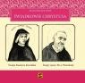 Świadkowie Chrystusa - Tom 5: Święta Faustyna Kowalska i Święty ojciec Pio Małgorzata Pabis