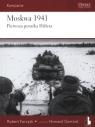 Moskwa 1941. Pierwsza porażka Hitlera  Robert Forczyk
