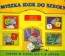 Myszka idzie do szkoły Książeczka edukacyjna z naklejkami Myjak Joanna