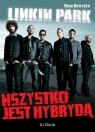 Linkin Park Wszystko jest hybrydą Whitaker Brad