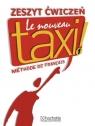 Le Nouveau Taxi 1 Zeszyt ćwiczeń + Zdaję maturę  Capelle Guy, Menand Robert
