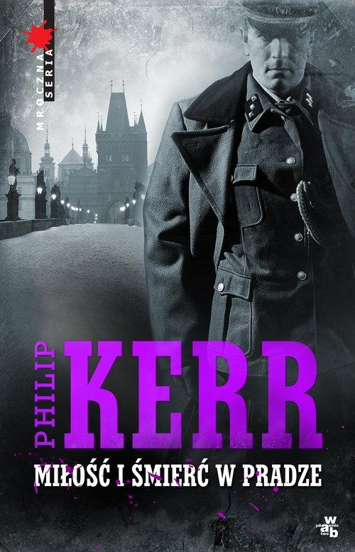 Miłość i śmierć w Pradze Kerr Phillip