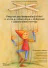 Program psychostymulacji dzieci w wieku przedszkolnym z deficytami i Franczyk Anna, Krajewska Katarzyna