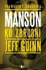 Manson Ku zbrodni