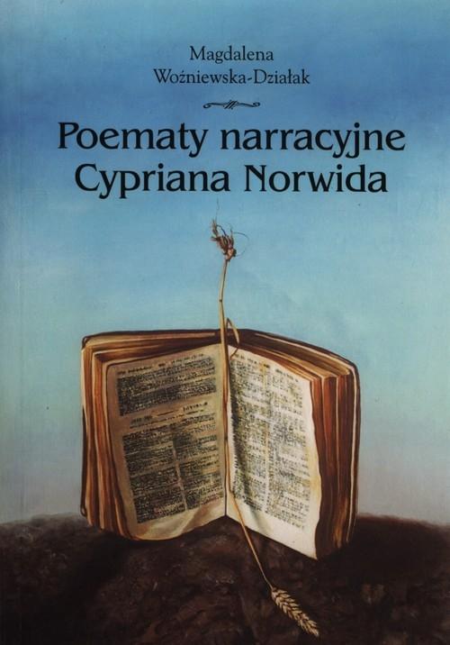 Poematy narracyjne Cypriana Norwida Woźniewska-Działak Magdalena