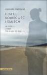 Ciało, kobiecość i śmiech w poezji Anny Świrszczyńskiej