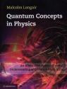Quantum Concepts in Physics