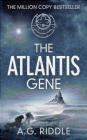 The Atlantis Gene A. G. Riddle