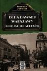 Echa dawnej Warszawy Kolejne 100 adresów Tom 2